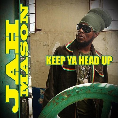 Jah Mason - Keep Ya Head Up (Album )